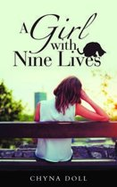A Girl with Nine Lives