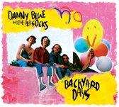 Danny Blue - Backyard Days