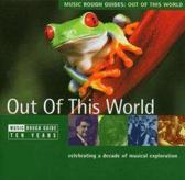Music Rough Guides: Out of This World