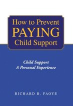 How to Prevent Paying Child Support