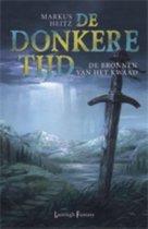 De Donkeree Tijd   / 6 De Bronnen Van Het Kwaad