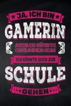 Ja, ich bin Gamerin aber es k�nnte schlimmer sein ich k�nnte auch zur Schule gehen: Notizbuch mit Punkteraster f�r die Schule und den Alltag, f�r wich