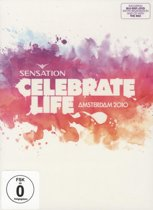 Sensation - Celebrate Life: Amsterdam 2010 (Dvd, Blu-Ray & Cd)