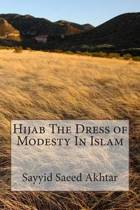 Hijab the Dress of Modesty in Islam