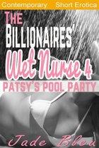 The Billionaires' Wet Nurse 4: Patsy's Pool Party