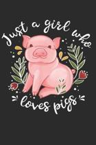 Just A Girl Who Loves Pigs: (6x9 Journal): College Ruled Lined Writing Notebook, 120 Pages