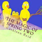 The Magic of Spring Two
