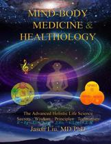 Mind-Body Medicine & Healthology