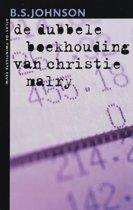 De Dubbele Boekhouding Van Christie Malry
