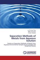 Separation Methods of Metals from Aqueous Solution