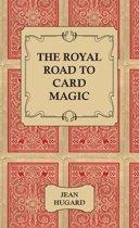 The Royal Road to Card Magic