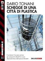 Schegge di una città di plastica