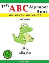 The ABC Animals Alphabet Book