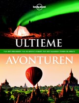 Lonely Planet Ultieme avonturen