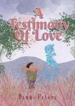 A Testimony of Love