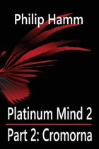 Platinum Mind 2 Part 2