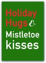 Kerstkaart Holiday Hugs & Mistletoe Kisses