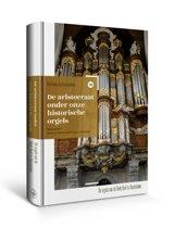 Nederlandse orgelmonografieen 12 - De aristocraat onder onze historische orgels