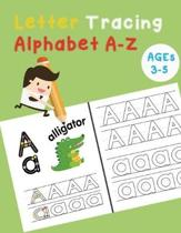Letter Tracing Alphabet A-Z: Handwriting Workbook and Practice for Kids Ages 3-5, Letter Tracing Book for Preschoolers, The Funniest ABC Book