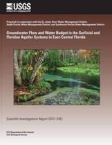 Groundwater Flow and Water Budget in the Surficial and Floridan Aquifer Systems in East-Central Florida