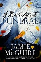 A Beautiful Funeral