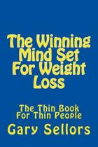 The Winning Mind Set for Weight Loss