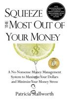 Squeeze the Most Out of Your Money
