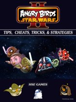 Angry Birds Star Wars 2 Tips, Cheats, Tricks, & Strategies