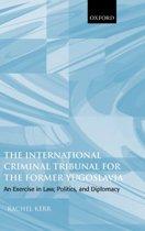 The International Criminal Tribunal for the Former Yugoslavia