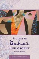 Studies in Baha'i Philosophy