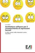 Architettura Software Per Il Riconoscimento Di Espressioni Facciali