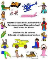 Deutsch-Spanisch Lateinamerika Zweisprachiges Bilderw rterbuch Der Farben F r Kinder Diccionario de Colores Biling e En Im genes Para Ni os