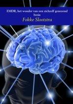 EMDR, het wonder van een zichzelf genezend brein