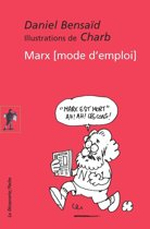 Marx, mode d'emploi