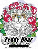 Teddy Bear in the Wonder Land Coloring Book