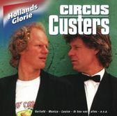 Circus Custers - Hollands Glorie