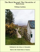 The Black Baronet: The Chronicles of Ballytrain