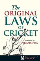 The Original Laws of Cricket