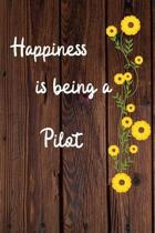 Happiness is being a Pilot: Pilot Career School Graduation Gift Journal / Notebook / Diary / Unique Greeting Card Alternative