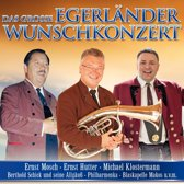 Das Grobe Egerlander Wunschkonzert