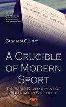 A Crucible of Modern Sport
