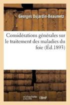 Consid rations G n rales Sur Le Traitement Des Maladies Du Foie