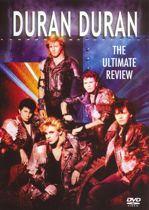 Duran Duran - Ultimate Review