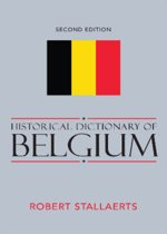 Historical Dictionary of Belgium