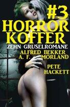 Der Horror-Koffer #3: Zehn Gruselromane