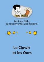 Papa Câlin - 006 - Le Clown et les Ours