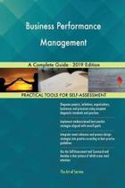 Business Performance Management a Complete Guide - 2019 Edition