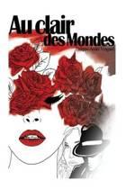 Au Clair Des Mondes