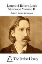 The Letters of Robert Louis Stevenson Volume II