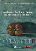 I movimenti degli anni Settanta fra Sardegna e Continente